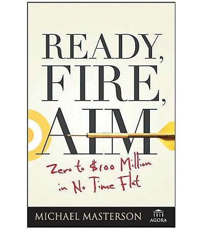 ready-fire-aim-michael-masterson