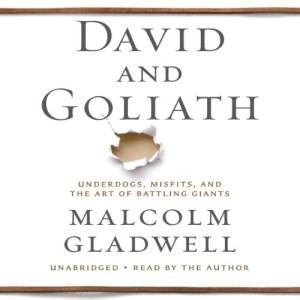 David and Goliath by Macolm Gladwell